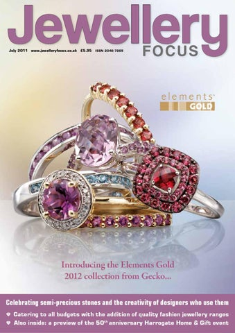9c5f646bddca Jewellery Focus July 2011 by Mulberry Publications Ltd - issuu