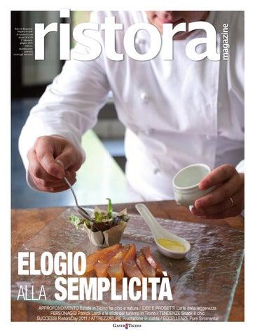 Ristora Magazine Organo sociale di GastroTicino anno IX n°39 3° bimestre  giugno 2011 chf 12.distribuzione gratuita a tutti gli associati 6af78b123295