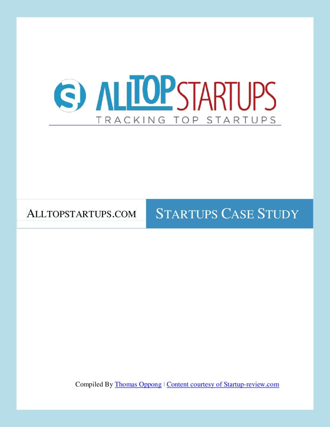 Startups Case Study by Thomas Oppong - issuu
