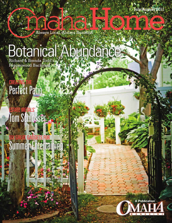 JulyAugust Omaha HOME By Omaha Magazine By Omaha Magazine - Omaha home and garden show