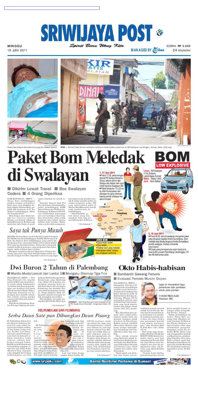 Sriwijaya Post Edisi Minggu 19 Juni 2011 by Yulius Saputra - issuu 7d66b26822