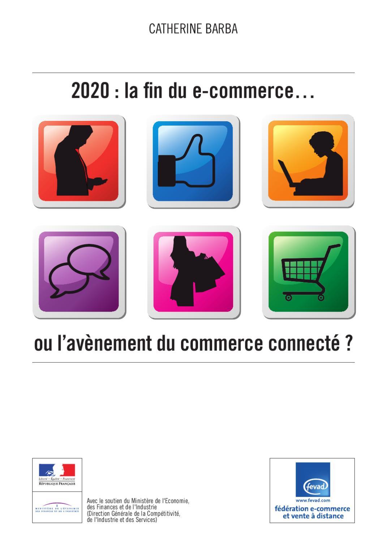 0e506ec5c278b1 Le-e-commerce-a-l -horizon-2020 by CCI territoriale du Loiret - issuu