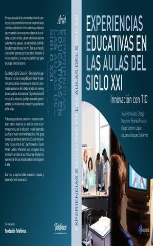 Experiencias edicativas en las aulas del siglo XXI by Carlos de Paz ...