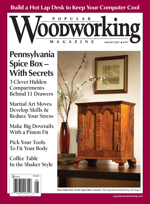 Popular Woodworking - August 2011 by Case Mann - issuu