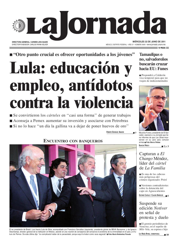 La Jornada, 06/22/2011 by La Jornada: DEMOS Desarrollo de Medios SA ...