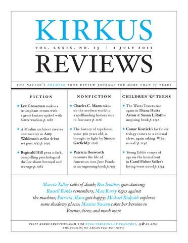 a143180281a76 July 1, 2011: Volume LXXIX, No 13 by Kirkus Reviews - issuu