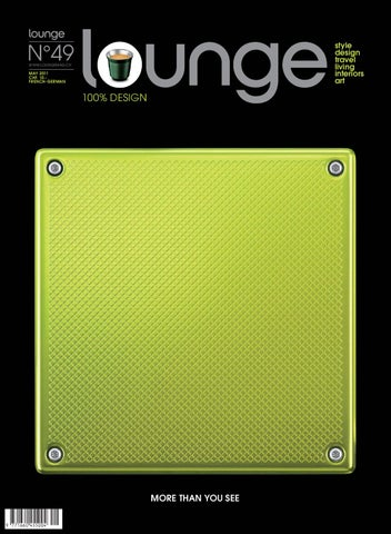 Lounge Magazine issue 49 by lounge magazine issuu