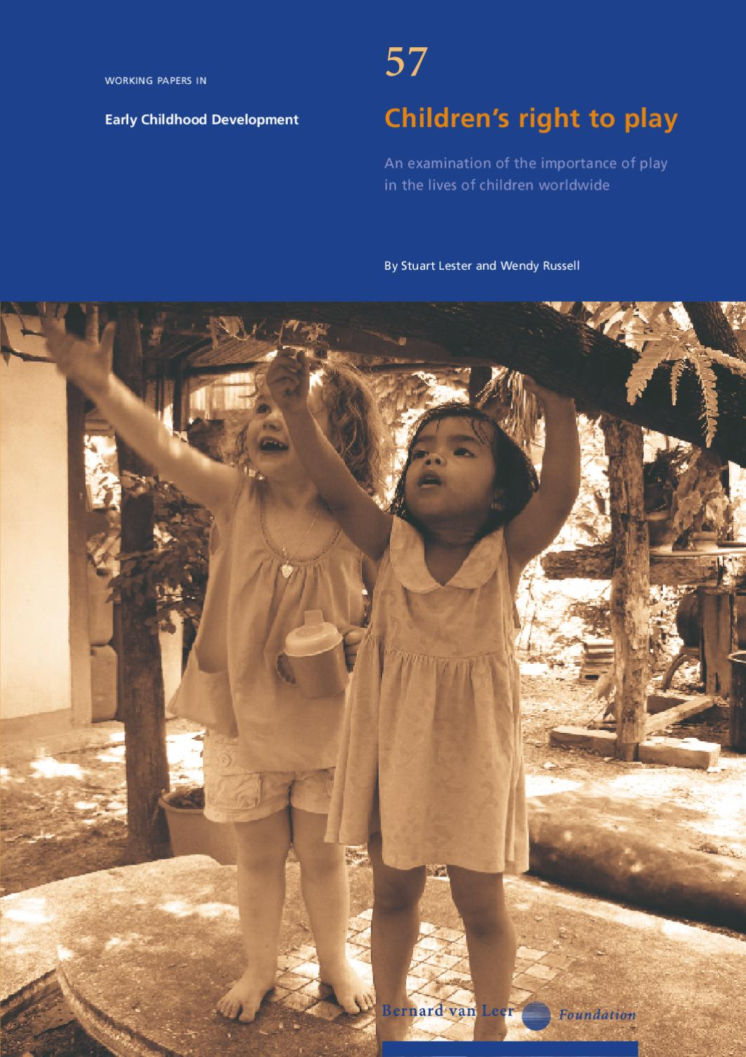 Childrens right to play an examination of the importance of play childrens right to play an examination of the importance of play in the lives of children by bernard van leer foundation issuu buycottarizona Images