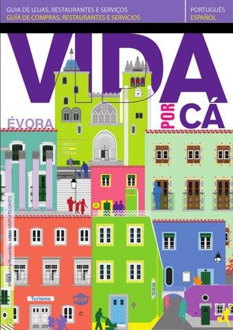 565a3476e Vida por Cá Revista Évora by Tânia Lopes - issuu