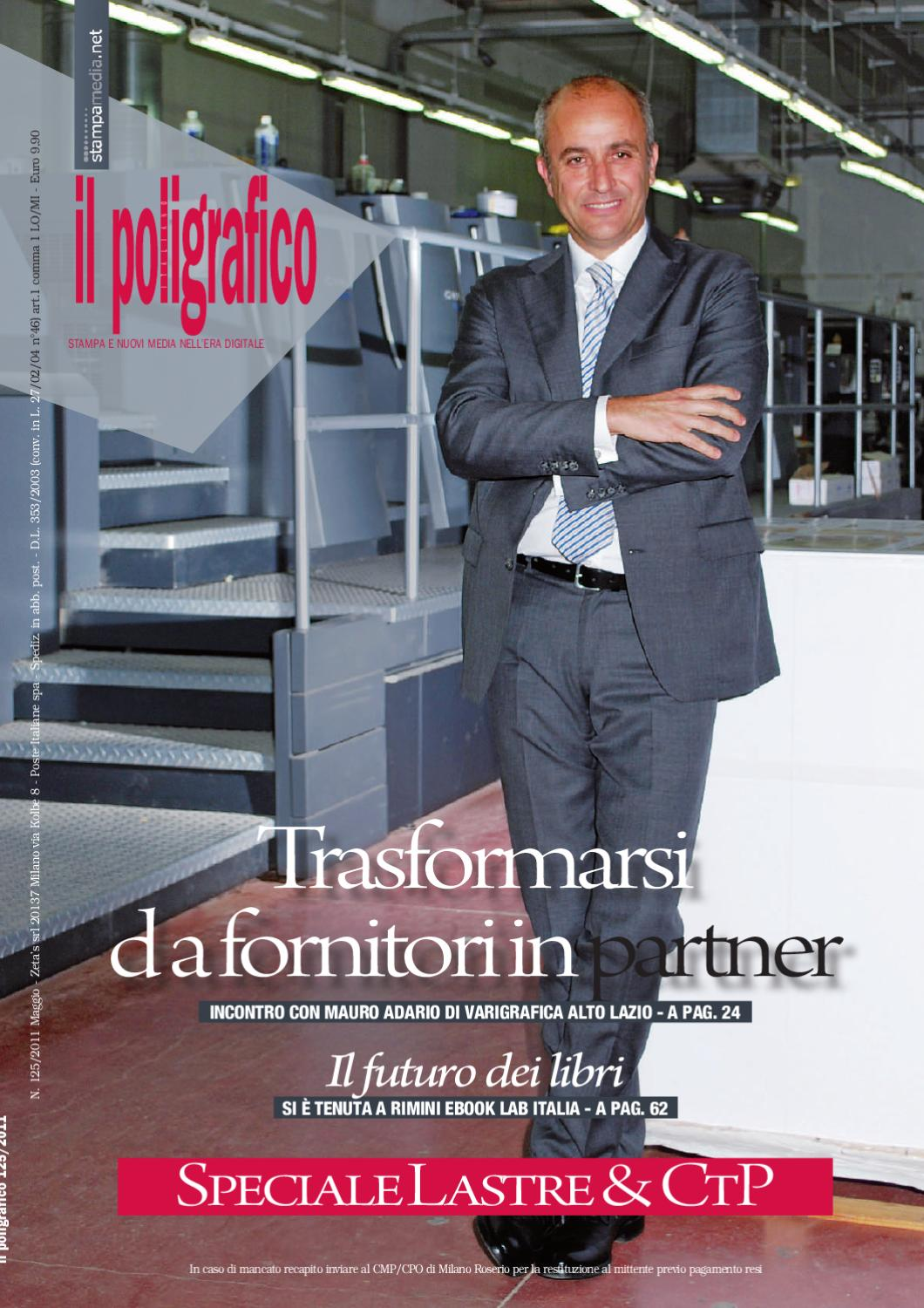 9e396660d2 Il Poligrafico, n. 125, Maggio 2011 by Stratego Group Srl - issuu