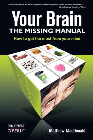 649fa8707d2f Your Brain  The Missing Manual by egy LR - issuu