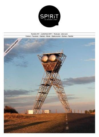 aa82a02cd640d0 Magazine Spirit 41 - juillet-aout 2011 - Toulouse by Spirit Magazine ...