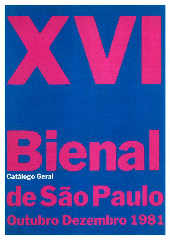 16ª Bienal de São Paulo (1981) - Catálogo by Bienal São Paulo - issuu 910205c19d4dc