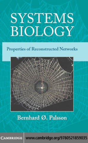 Systems Biology Properties Of Reconstructed Networks Bernhard O