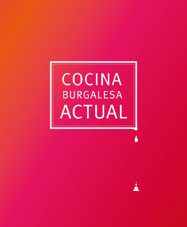 Libro de cocina Burgalesa by Cultura Gastronomía - issuu