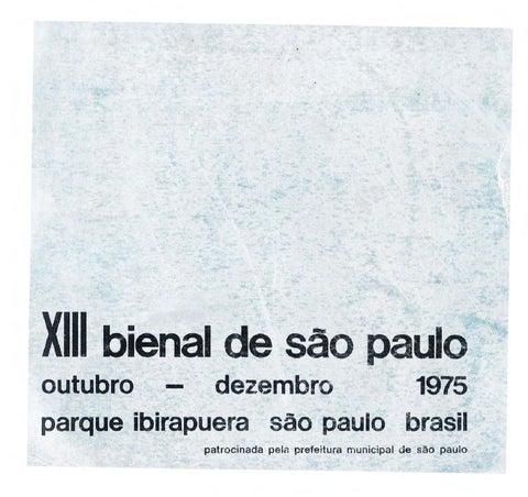 13ª Bienal de São Paulo (1975) - Catálogo by Bienal São Paulo - issuu 7b9b48d9c73