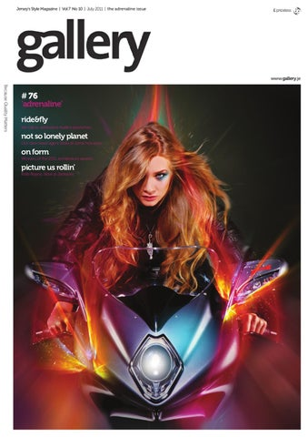 Gallery 76 | July 2011 | The Adrenaline Issue