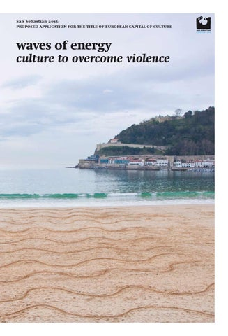 san sebastian 2016 proposed application for the title of european capital of culture
