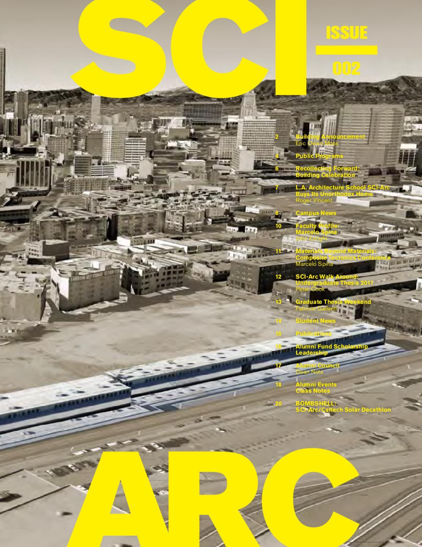 sciarc magazine no 2 spring 2011 by sciarc issuu