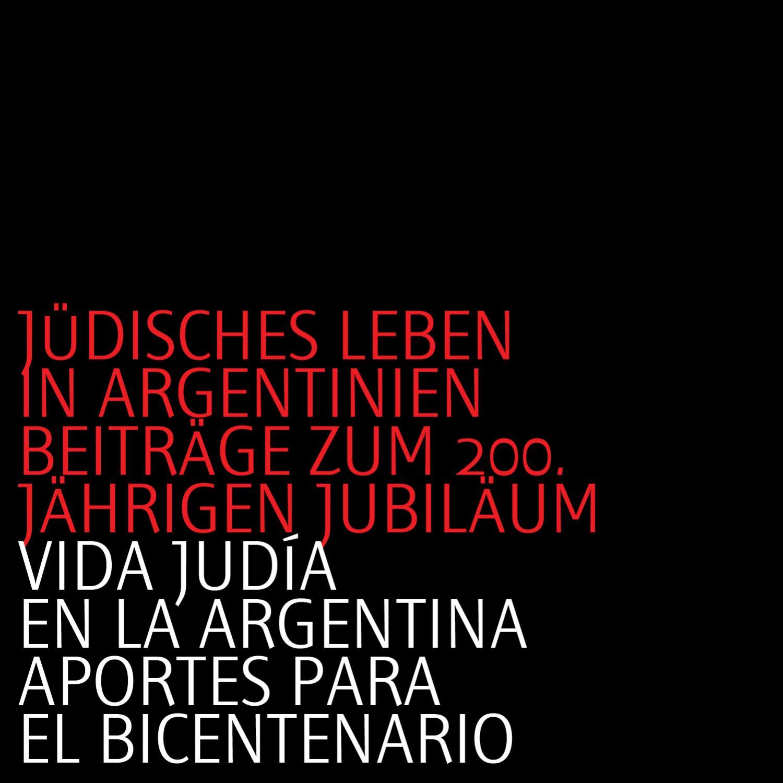 Vida Judía En La Argentina Aposrtes Para El Bicentenario By
