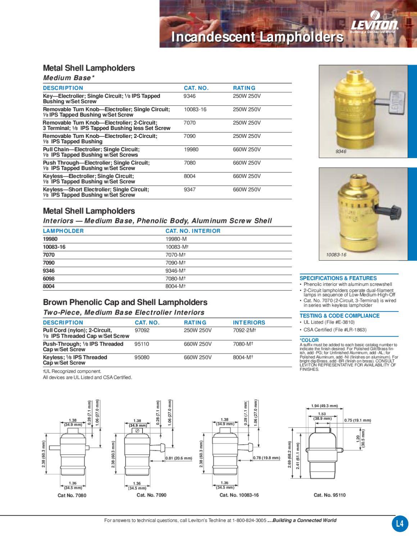 Incandescent Brass 250 W Leviton 10083-16 Electrolier 1-Circuit Lamp Holder Medium