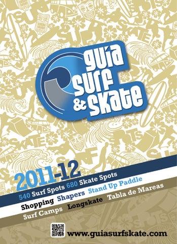 5462d8bbf Guía Surf Skate 2011 - 2012 by Guía Surf Skate - issuu