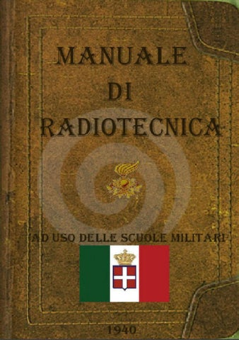 c5d57d22d3b Manuale di Radiotecnica by Pischiutta Alberto - issuu