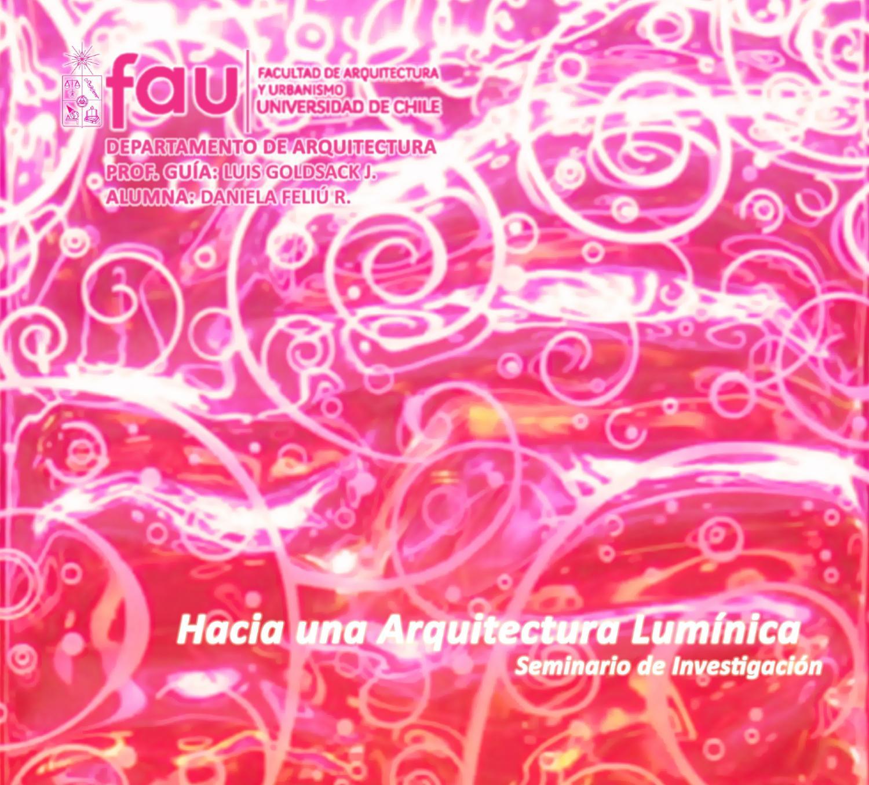 Hacia una Arquitectura Lumínica by daniela feliu - issuu