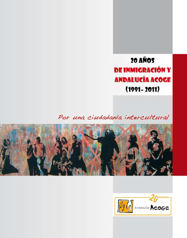 20 años de inmigración y Andalucía Acoge by Málaga Acoge - issuu
