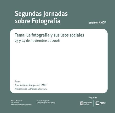 Jornadas Sobre Fotografía Tema La Fotografía Y Sus Usos