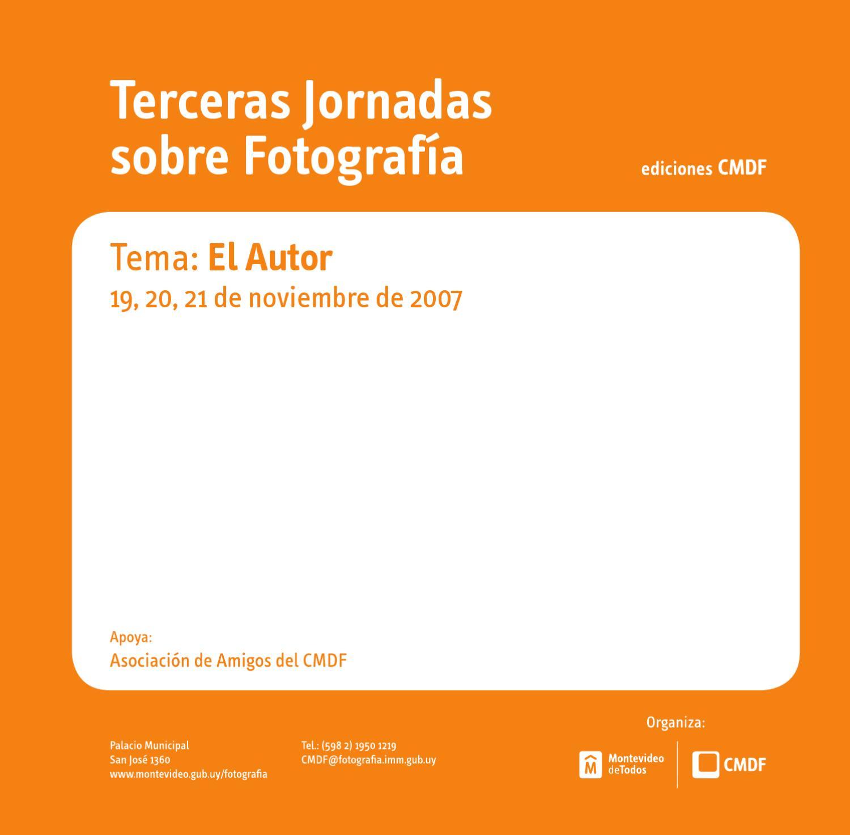 Terceras Jornadas Sobre Fotografía Tema El Autor By Centro