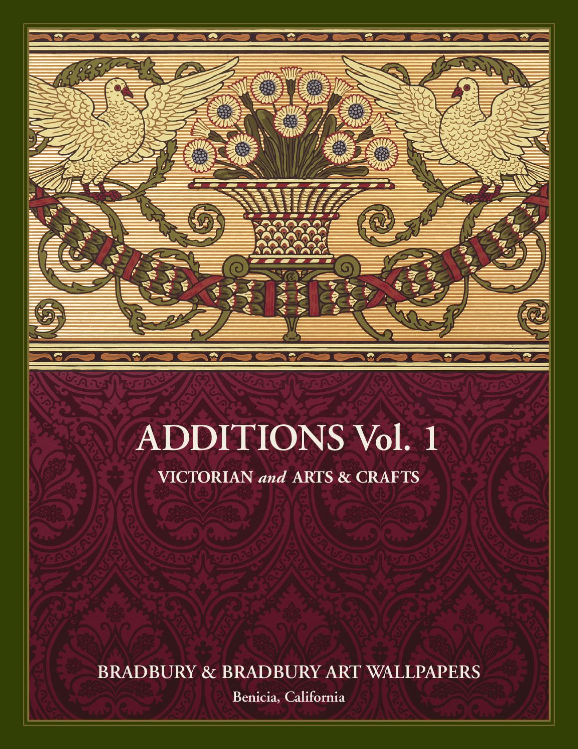 Additions volume 1 victorian and arts crafts by - Bradbury and bradbury frieze ...
