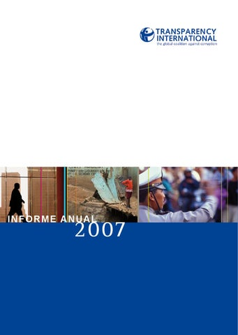 Informe Anual 2007 By Transparency International Issuu