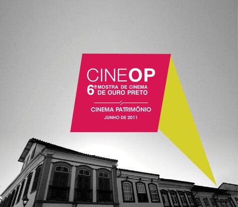 088b5d87ac Catálogo 6ª CineOP by Tiago Gamaliel - issuu