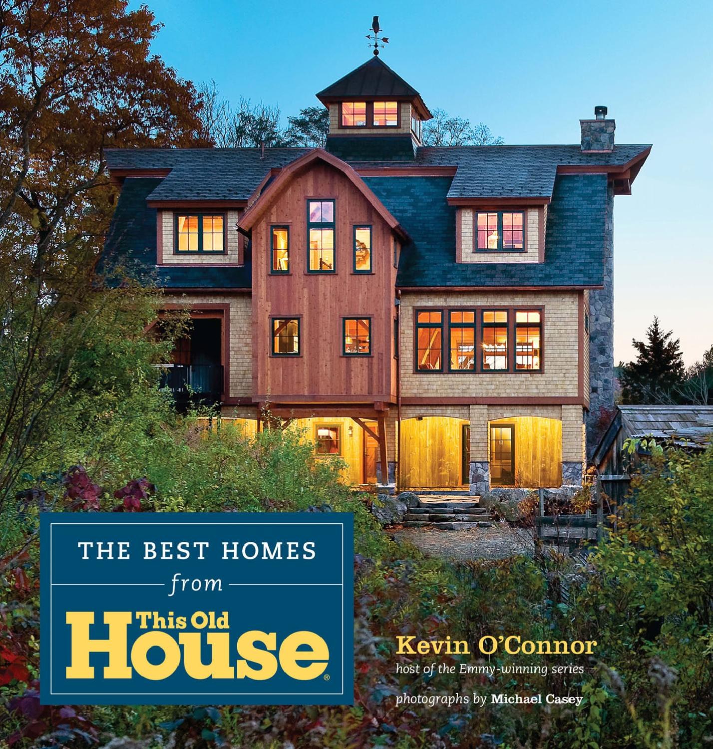 The best homes from this old house by abrams issuu for This old housse