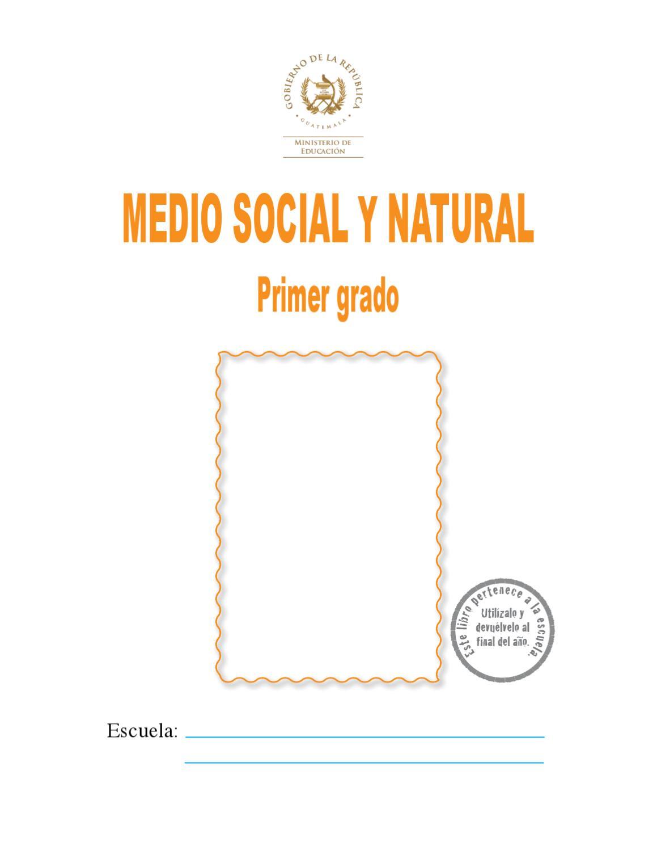 LIBRO DE MEDIO SOCIAL Y NATURAL 1ERO by omar hurtado - issuu