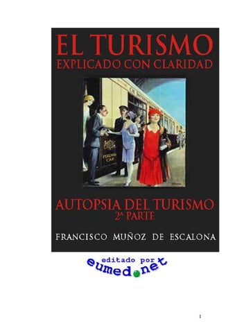 a1c5f4a8f3ff El turismo explicado con claridad by Herless Alvarez - issuu