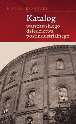 dbb27f3d4ee78 Warszawskie dziedzictwo postindustrialne by Fundacja Hereditas - issuu