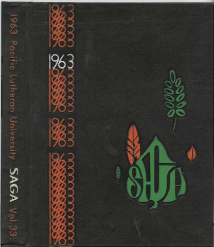 Saga 1963 by Pacific Lutheran University Archives - issuu