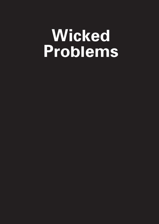 Wicked Problems - 10 Studien zum Verständnis bösartiger Probleme by ...