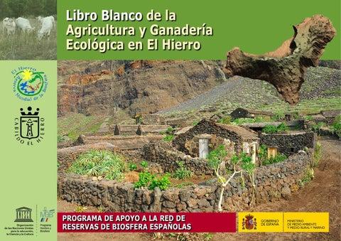 Libro Blanco De La Agricultura Y Ganadería Ecológica En El
