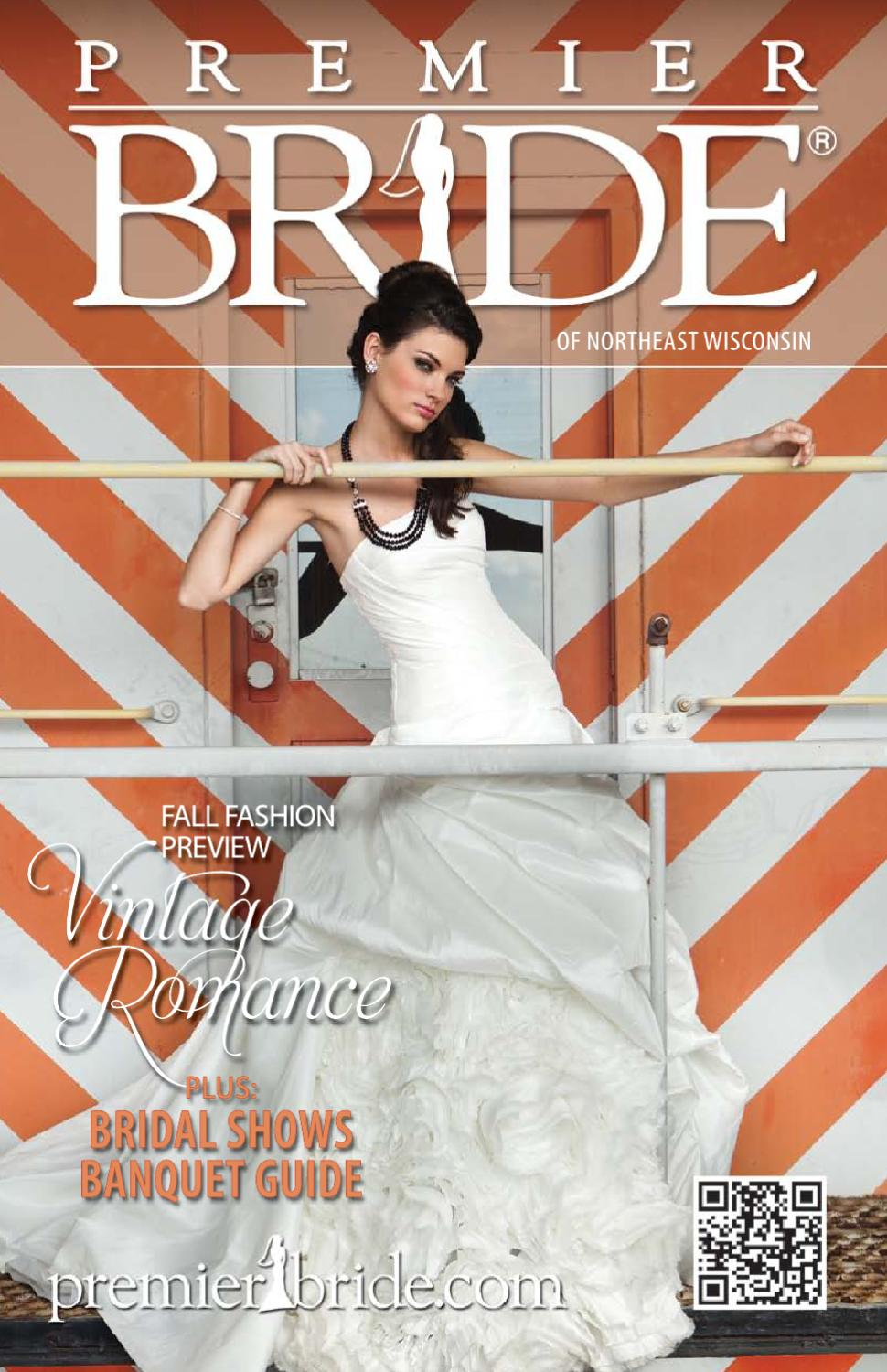 52d503515 Premier Bride of Northeast Wisconsin by Jennifer Creative - issuu