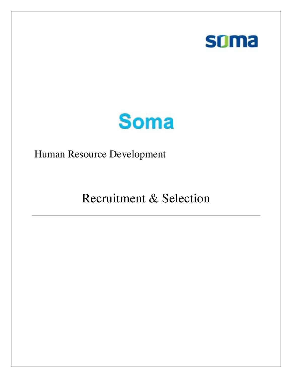 findings about recruitment and selection Format of a toolkit on recruitment and selection for use in the public service the main findings constitute the following: departments generally do not.