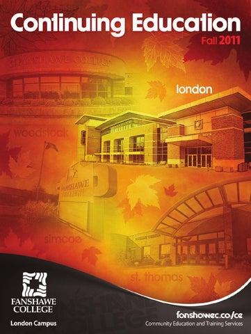 Fanshawe college continuing education fall 2011 by fanshawe college page 1 fandeluxe
