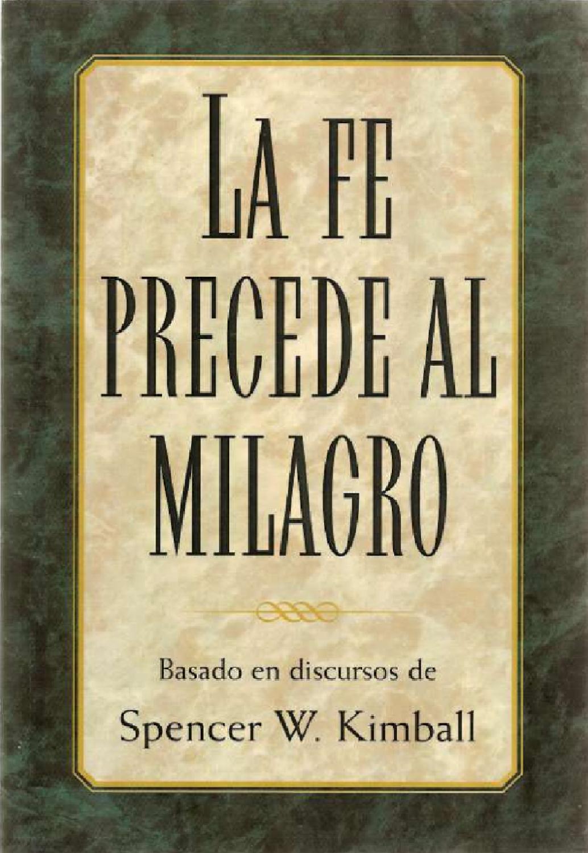 La Fe precede al Milagro by Carlos Machuca - issuu