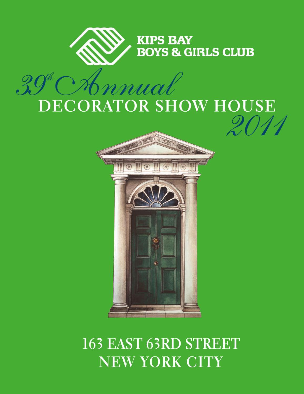 2011 Kips Bay Show House Journal By Kips Bay Boys Girls