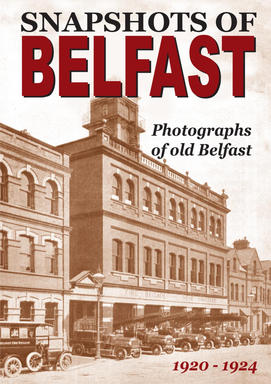 Snapshots Of Belfast 1920