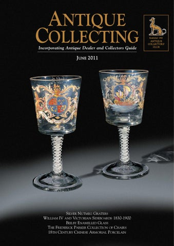 Antique collecting magazine june 2011 by acc distribution issuu page 1 publicscrutiny Choice Image