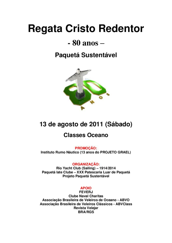 3fc0d4cd6a4f9 Instrução de Regatas - Regata 80 Anos do Cristo Redentor by Axel Grael -  issuu