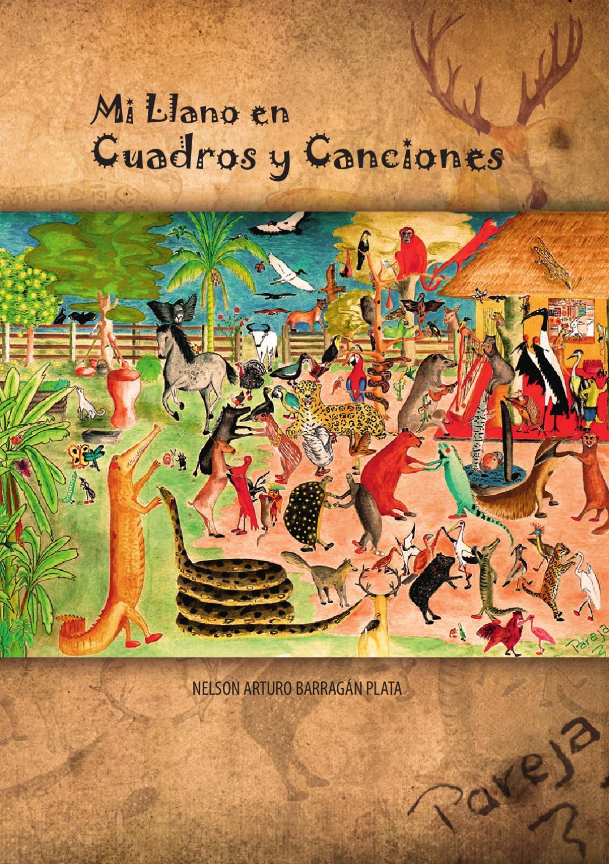 Mi Llano en Cuadros y Canciones by Fondo Mixto Casanare - issuu